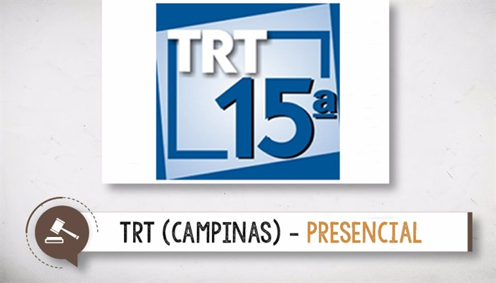 TRT 15ª - Revisando por Questões Completo - Sábado - 9 as 18 horas