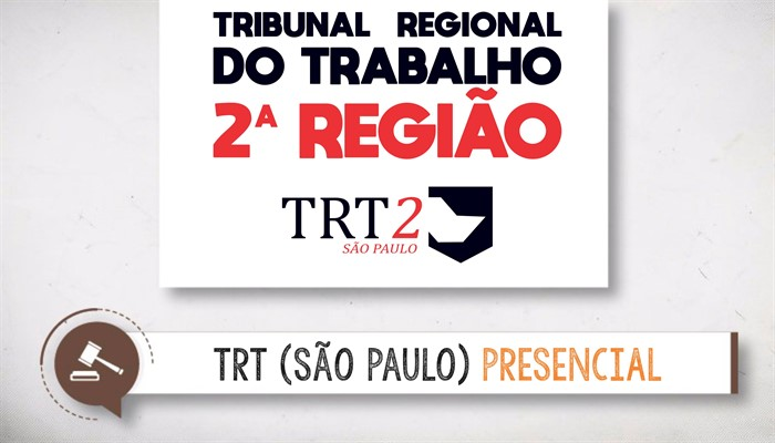 TRT2ª - Revisando por Questões - Presencial - Final de Semana - 9 as 18 horas
